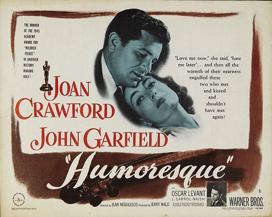 humoresque joan 1946 crawford movie poster garfield film john levant oscar posters negulesco jean rarefilm wrote crowthers bosley critic times